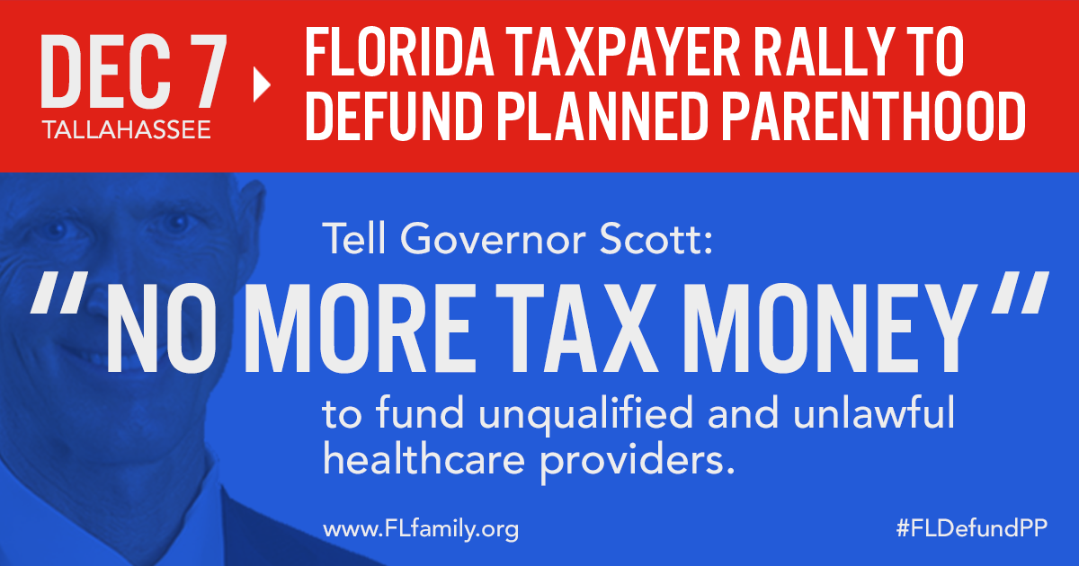 Pro-Life Taxpayers Plan Rally at Florida State Capitol to Demand Action
