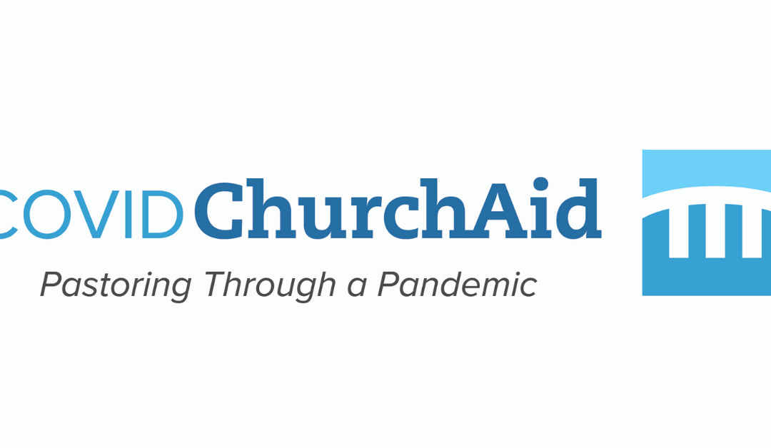Announcing National COVIDChurchAid.org Website for Churches and Pastors